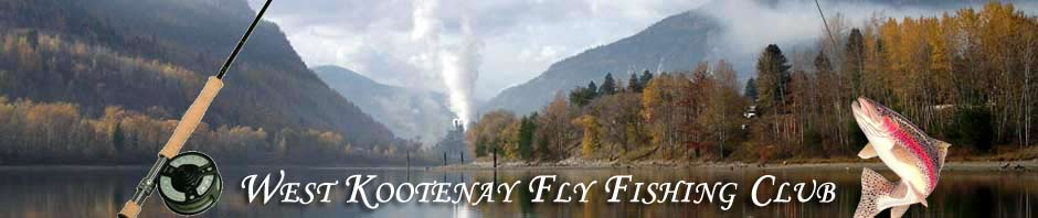 West Kootenay Fly Fishing Club